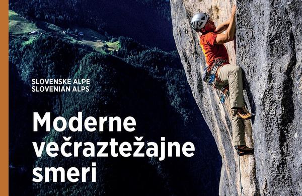 Izšel prvi vodnik o slovenskih modernih večraztežajnih plezalnih smereh