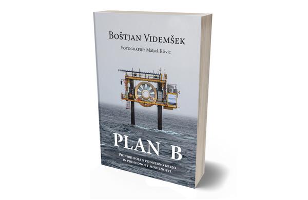 Plan B – Pionirji boja s podnebno krizo in prihodnost mobilnosti