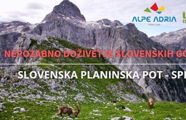 Ne zamudite: Slovenska planinska pot - Nepozabno doživetje slovenskih gora